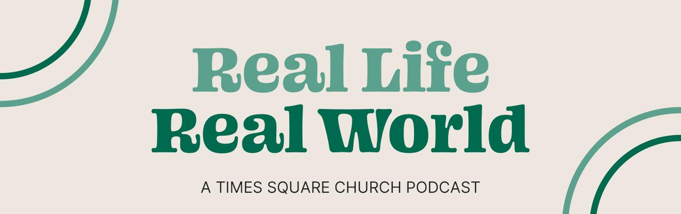 Real Life, Real World