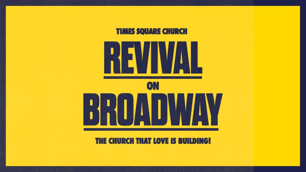 Times Square Church is Reopening